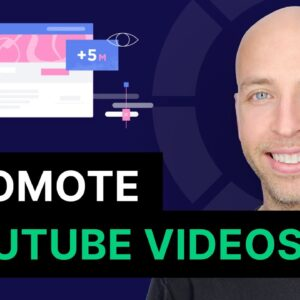 10 Ways to Promote Your YouTube Videos For MORE Views In 2021
