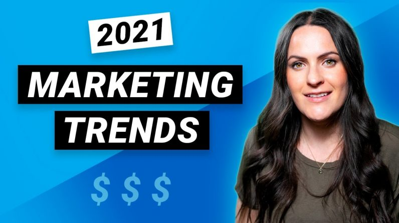 2021 MARKETING TRENDS for more SALES!