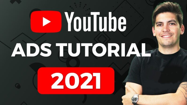 Complete YouTube Ads Tutorial For Beginners 2021 ( How I Spent $106,352 On Ads )