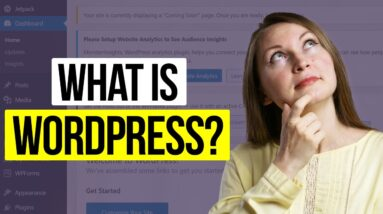 WHAT IS WORDPRESS and How Does it Work - Set Up a New Wordpress Website