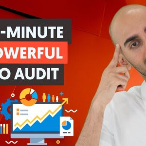 How to Do an SEO Audit In Under 30 Minutes And Discover Hidden Opportunities to Rank #1