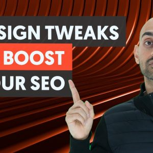 4 Design Tweaks That Can Boost Your SEO Traffic