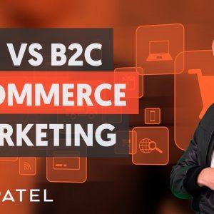 B2B VS B2C eCommerce Marketing - Module 3 - Part 3 - eCommerce Unlocked