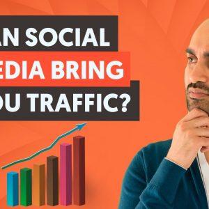 Can Social Media Still Bring You ANY Website Traffic in 2021