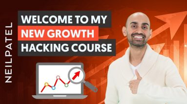 Welcome to Growth Hacking Unlocked! Free Course with Neil Patel | Growth Hacking Training
