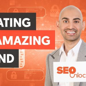 How To Create A Compelling Brand - Module 7 - Part 2 - SEO Unlocked