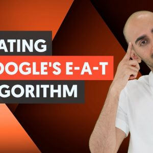 How to Optimize For Google's E A T Algorithm