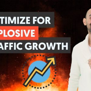How to Optimize Your Blog to Get Explosive Traffic Growth in 2021