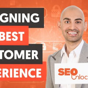 Designing Your Customer Experience & Case Studies - Module 7 - Part 3 - SEO Unlocked