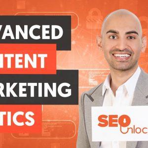 Advanced Content Marketing Tactics - Content Marketing Part 1 - Lesson 2 - SEO Unlocked