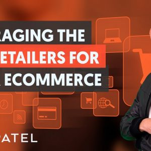 How To Leverage The Top Retailers In The World - Module 1 - Part 2 - eCommerce Unlocked