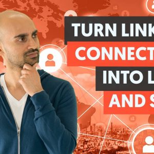 LinkedIn Advanced Strategies to Turn Business Connections Into Leads & Customers - FREE Course