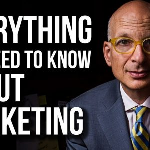 Seth Godin - Everything You (probably) DON'T Know about Marketing