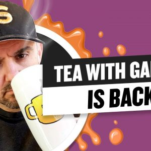 Tea with GaryVee 057 - The 2021 Return
